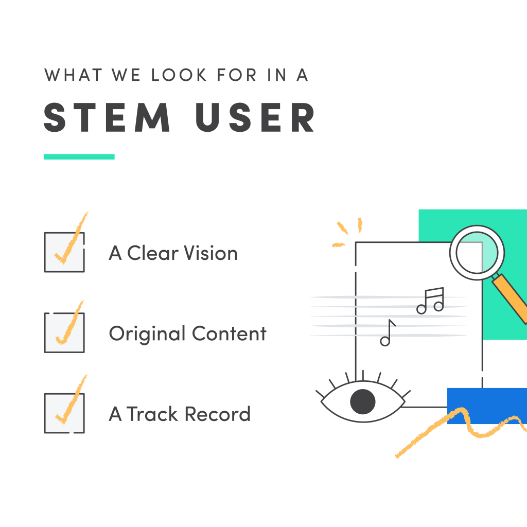 What We Look For in a Stem User